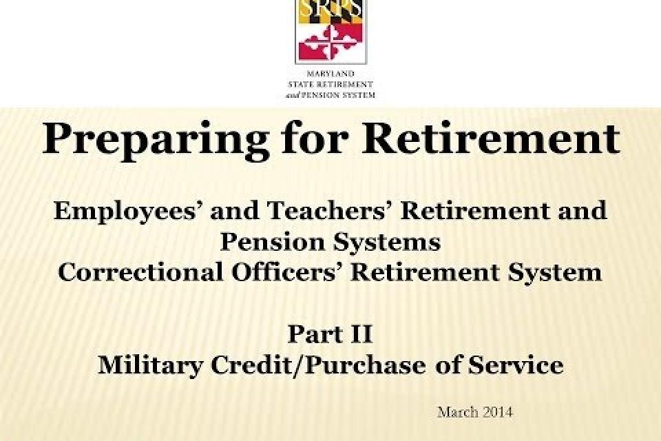 Retirement Part 2: Service Credit and Purchase Video